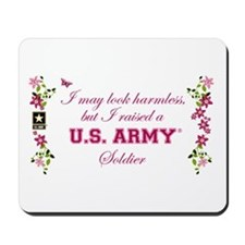 I Raised A Soldier Mousepad