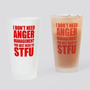 Anger Management STFU Drinking Glass