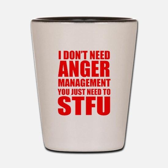 Anger Management STFU Shot Glass