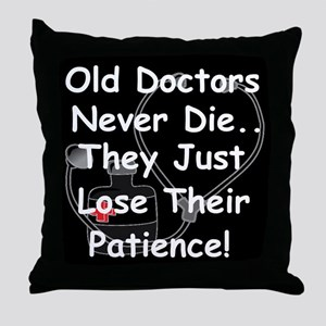 Old doctors Throw Pillow
