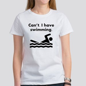 Cant I Have Swimming T-Shirt