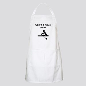 Cant I Have Crew Apron