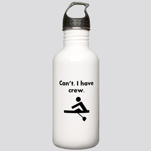 Cant I Have Crew Water Bottle