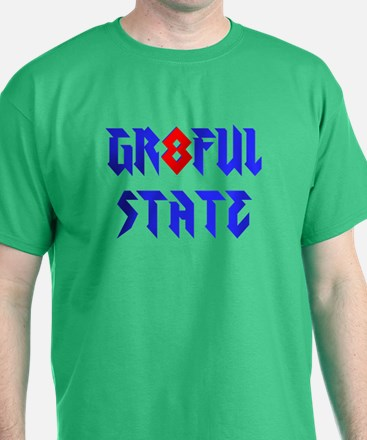 GR8FUL STATE T-Shirt
