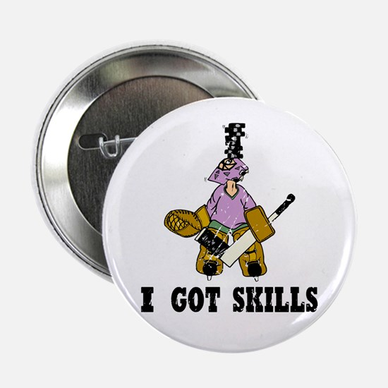 I Got Skills Button