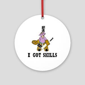 I Got Skills Ornament (Round)