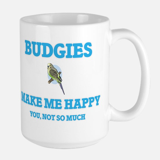 Budgies Make Me Happy Mugs