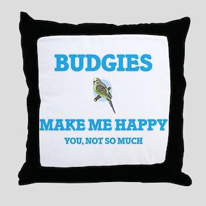 Budgies Make Me Happy Throw Pillow