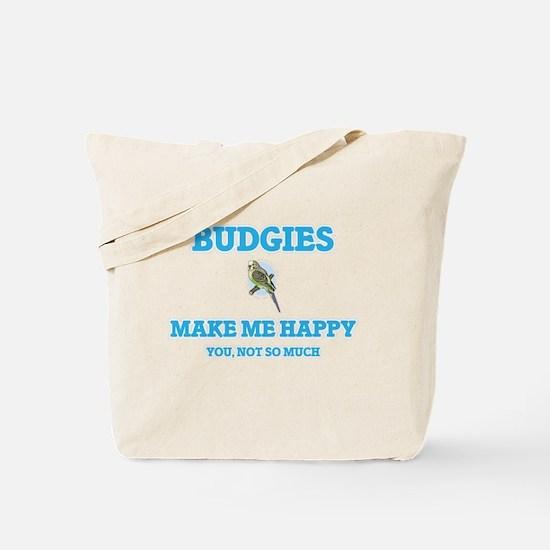 Budgies Make Me Happy Tote Bag