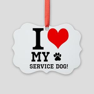 I LOVE MY SERVICE DOG! Ornament