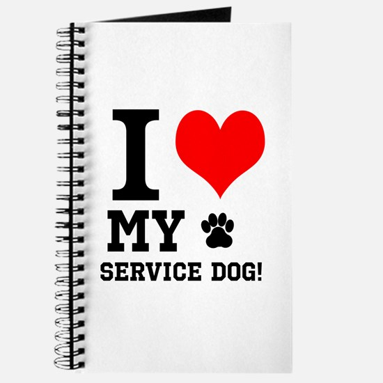 I LOVE MY SERVICE DOG! Journal