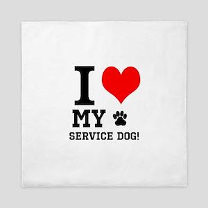 I LOVE MY SERVICE DOG! Queen Duvet