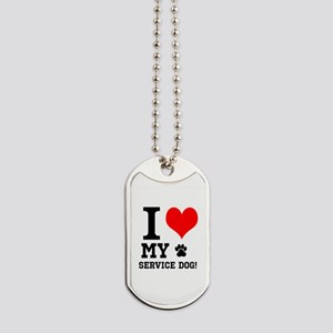 I LOVE MY SERVICE DOG! Dog Tags