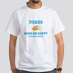 Toads Make Me Happy T-Shirt
