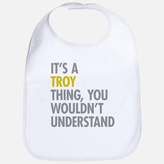 Its A Troy Thing Bib