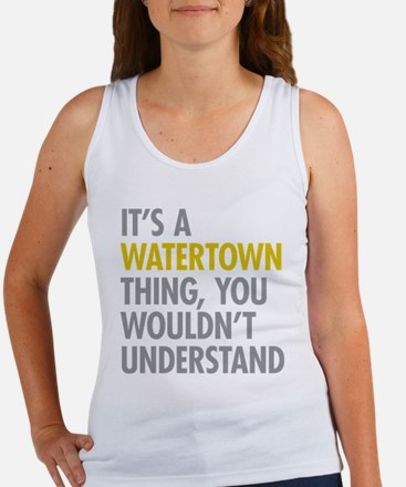 Its A Watertown Thing Women's Tank Top