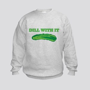 Dill with it Sweatshirt
