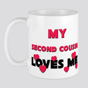 My SECOND COUSIN Loves Me Mug