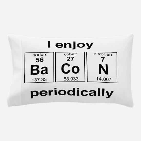 Enjoy Bacon periodically Pillow Case