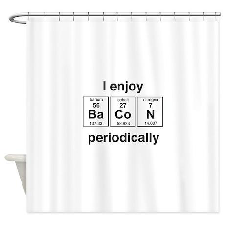 Enjoy Bacon Periodically Shower Curtain