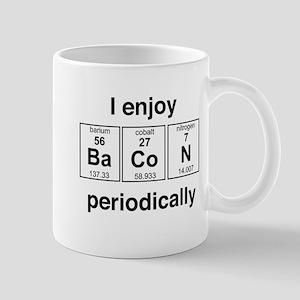 Enjoy Bacon periodically Mugs