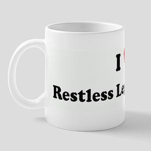 I Love Restless Leg Syndrome Mug
