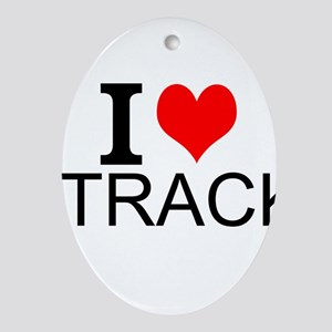 I Love Track Ornament (Oval)