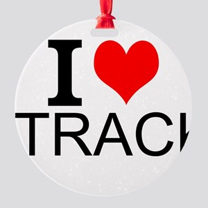 I Love Track Ornament