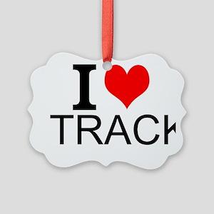I Love Track Ornament