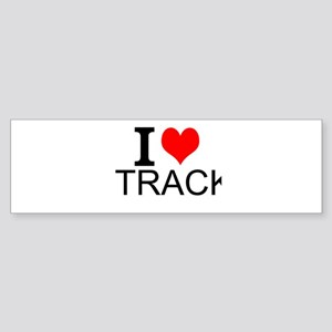 I Love Track Bumper Sticker