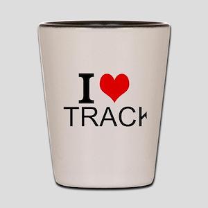I Love Track Shot Glass