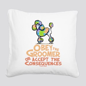 Obey The Groomer Square Canvas Pillow