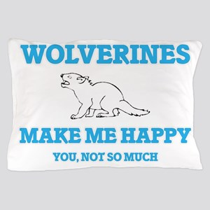 Wolverines Make Me Happy Pillow Case