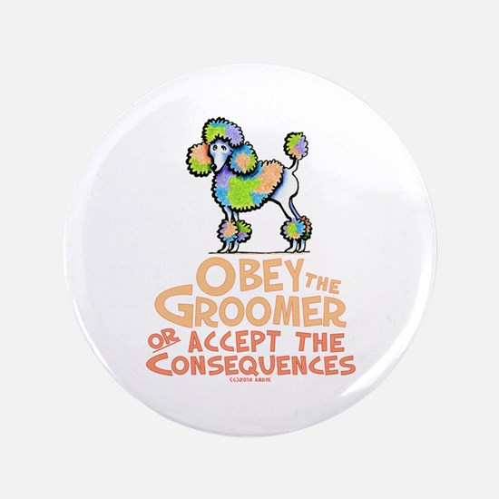 """Obey The Groomer 3.5"""" Button"""