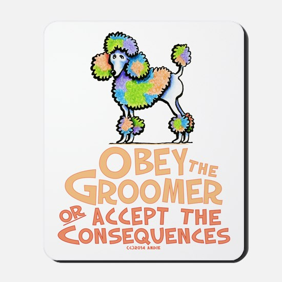 Obey The Groomer Mousepad
