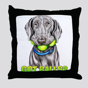 Weimaraner Got Balls? Throw Pillow
