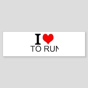 I Love To Run Bumper Sticker
