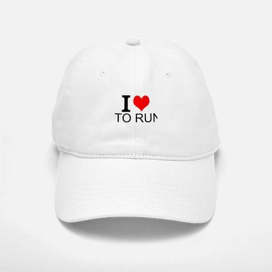 I Love To Run Baseball Baseball Baseball Cap
