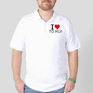 I Love To Run Golf Shirt