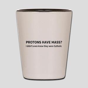 Catholic protons Shot Glass