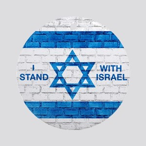 I Stand With Israel (round) Round Ornament