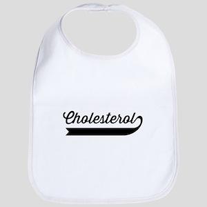 Cholesterol fancy word Bib