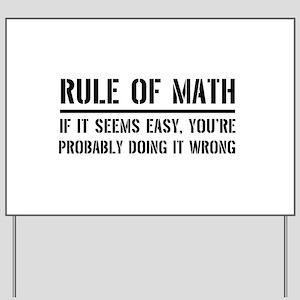 Rule of math Yard Sign