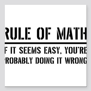 """Rule of math Square Car Magnet 3"""" x 3"""""""