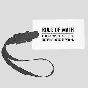Rule of math Luggage Tag