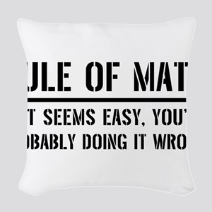 Rule of math Woven Throw Pillow