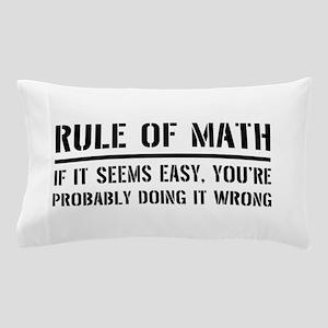 Rule of math Pillow Case