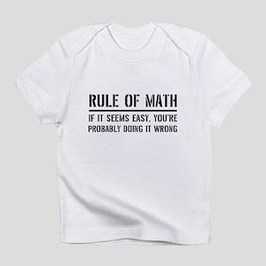 Rule of math Infant T-Shirt