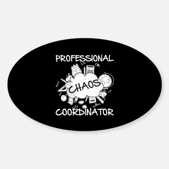 Chaos Coordinator Sticker (Oval)