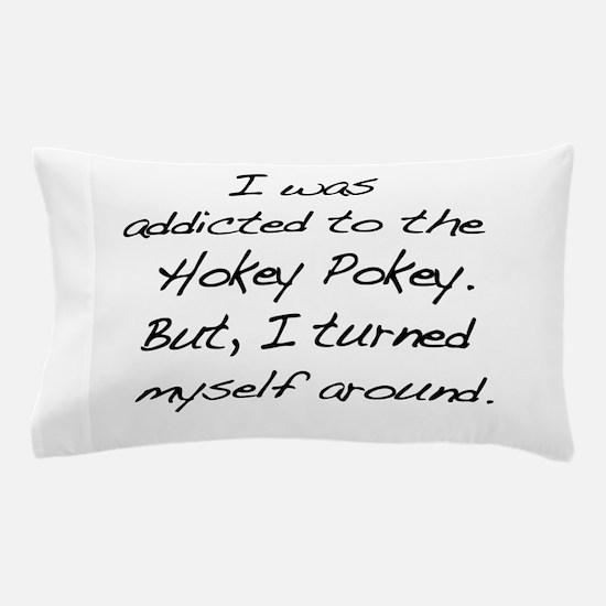 That Hokey Pokey Pillow Case